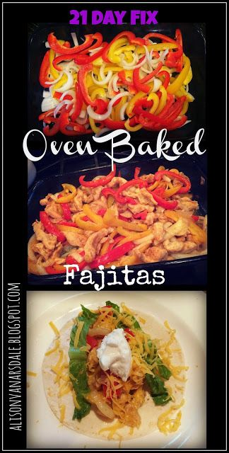 21 Day Fix Approved Oven Baked Fajitas