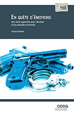 En Quête d'Emotions: Une autre approche pour l'écriture d'une enquête criminelle