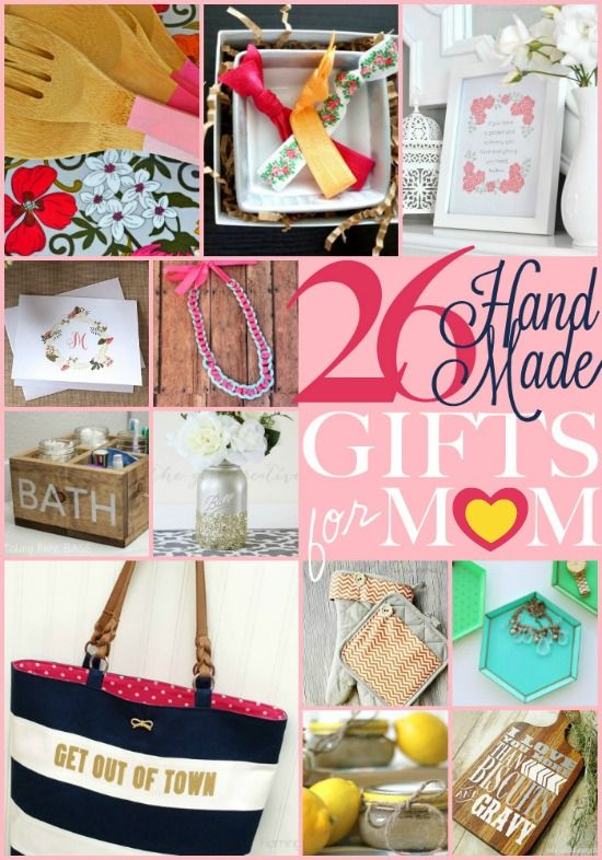 Love These Gift Ideas For Mother 39 S Day 26 Handmade Gifts