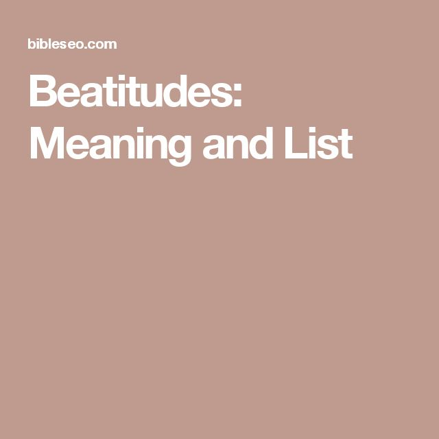 Beatitudes: Meaning and List
