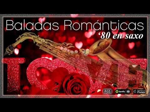 Baladas Románticas de los 80 en saxo. Música para enamorar. Baladas en s...