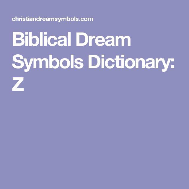 Biblical Dream Symbols Dictionary: Z