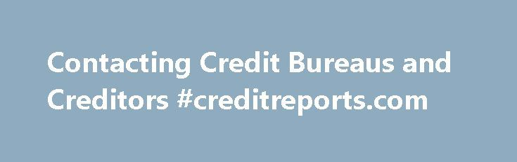 Contacting Credit Bureaus and Creditors #creditreports.com http://credit.remmont.com/contacting-credit-bureaus-and-creditors-creditreports-com/  #credit bureaus contact information # FTC Red Flags Rule Creditors and Credit Bureaus If you learn you are a victim Read More...The post Contacting Credit Bureaus and Creditors #creditreports.com appeared first on Credit.