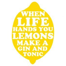 When Life Hands You Lemons Print