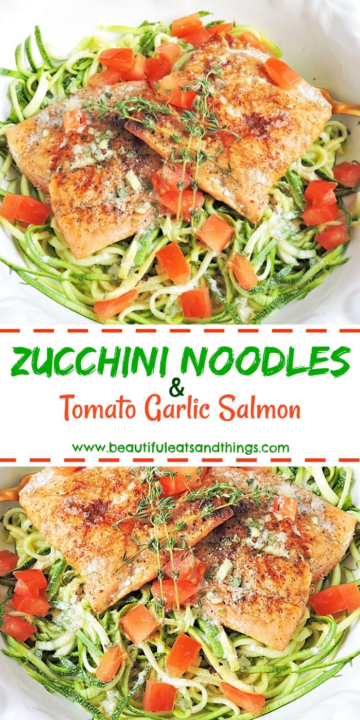Tomato Garlic Salmon with Zucchini Noodles! Low carb | low calorie | paleo dinner meals | whole30 meal ideas | healthy recipes | perfect for weight loss | easy dinner meals | gluten free meals