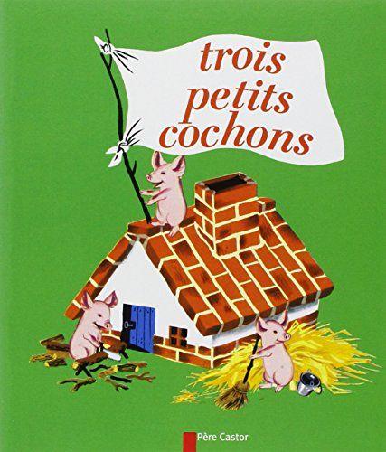 Conte Les Trois Petits Cochons - Paul François, Gerda Muller - Livres