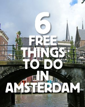 From visiting great food markets to enjoying the public spaces & architecture, these are the 6 best FREE things to do & see in Amsterdam