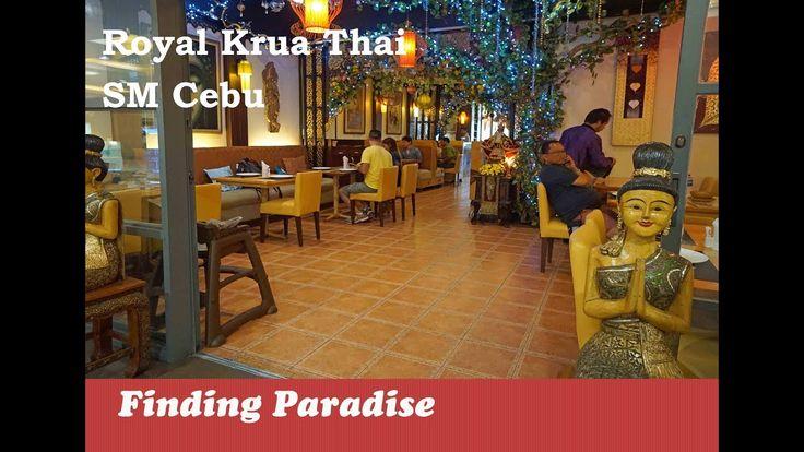Royal Krua Thai Restuarant SM Cebu City | Top Restaurants in Cebu