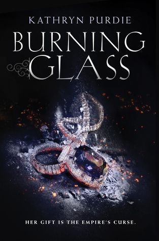 Burning Glass by Kathryn Purdie.  Expected Release Date:  3/1/2016.  Genre:  Juvenile Fiction / Fantasy & Magic