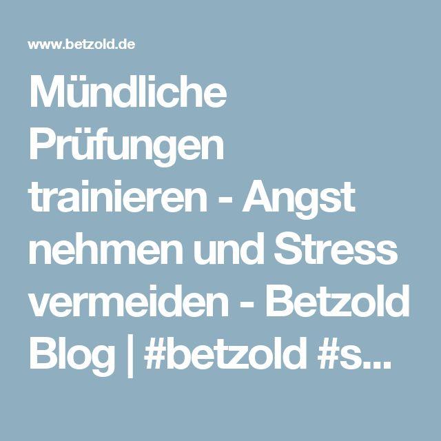 Mündliche Prüfungen trainieren - Angst nehmen und Stress vermeiden - Betzold Blog   #betzold #schule #lehrer #wissen #wissenswert #bildung #pädagogik #betzoldblog #mündlicheprüfung #prüfung  #didaktik