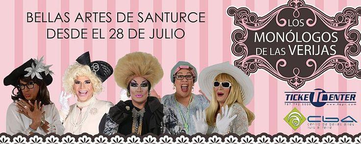 """No te pierdas """"Los Monólogos de las Verijas"""" presentándose el 28, 29 y 30 de julio en el Centro de Bellas Artes de Santurce. Boletos en Ticket Center"""