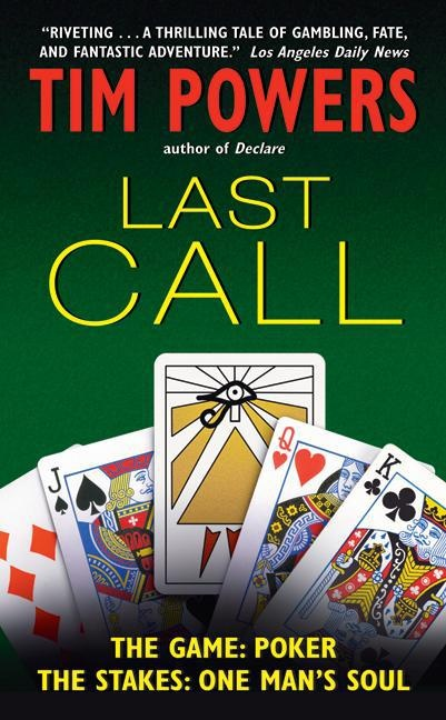 "Last Call by Tim Powers. My introduction to his writing, which I absolutely love. Poker, the Tarot, Vegas, the Mob and the myth of the Fisher King. Barbara Hambly once said they should give him his own genre designation on the back of the book, and it should say ""Fucking Weird."""