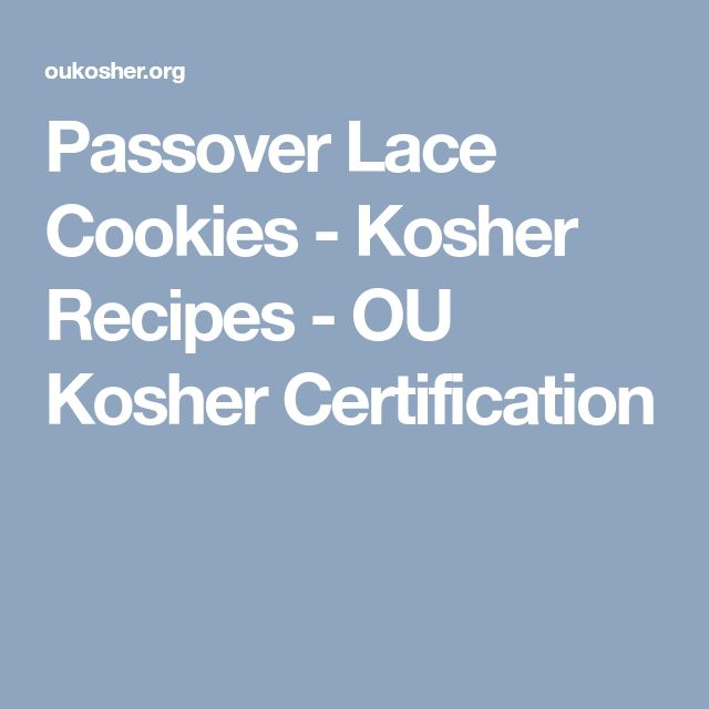 Passover Lace Cookies - Kosher Recipes - OU Kosher Certification