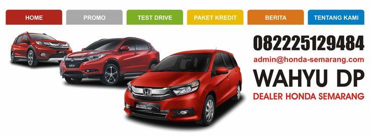 Website Resmi Dealer Honda Semarang, Dapatkan Info Harga & Test Drive. Lihat cara pemesanan mobil honda di Semarang