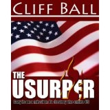 The Usurper (Christian political thriller) (Kindle Edition)By Cliff Ball