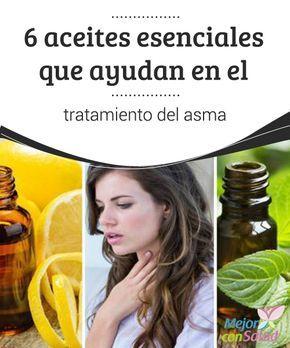 """""""6 #Aceites esenciales que ayudan en el tratamiento del #Asma - """"""""  Las propiedades #Antiinflamatorias y expectorantes de algunos aceites esenciales son útiles para controlar los síntomas del asma. Descubre los 6 mejores. #RemediosNaturales"""