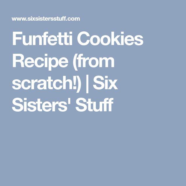 Funfetti Cookies Recipe (from scratch!) | Six Sisters' Stuff