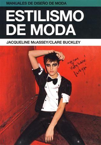 #Manuales de #Diseño de #Moda ESTILISMO DE MODA - Jacqueline McAssey, Clare Buckley #GustavoGili