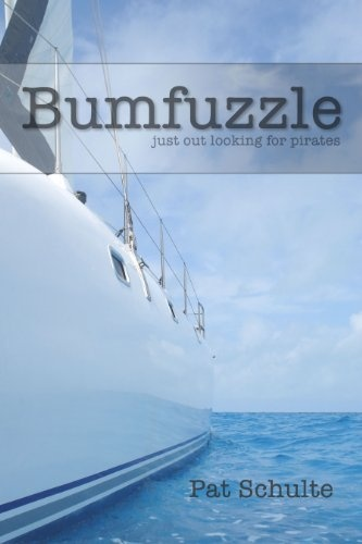 Bumfuzzle - Just Out Looking For Pirates: Kindle Store, Books Worth, Book Bums, Entitled Bumfuzzle, Pirates Kindle