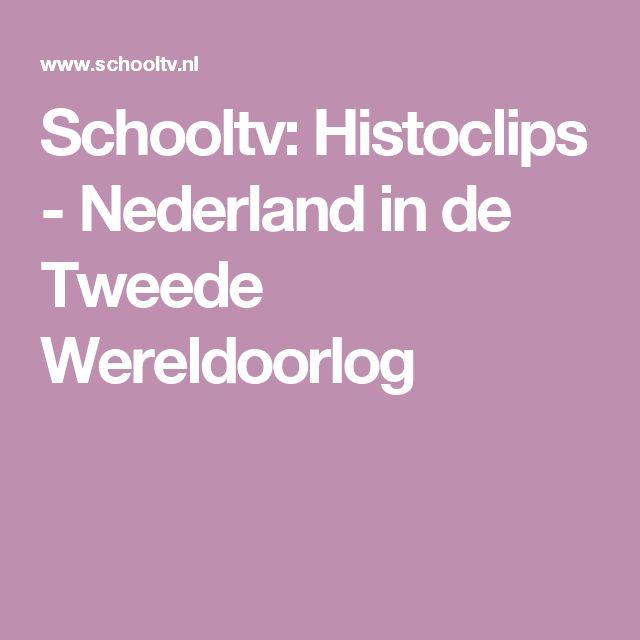 Schooltv: Histoclips - Nederland in de Tweede Wereldoorlog