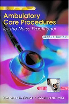Ambulatory Care Procedures for the Nurse https://www.amazon.com/dp/0803611234/ref=cm_sw_r_pi_dp_x_r8.8zbJH6WZH1