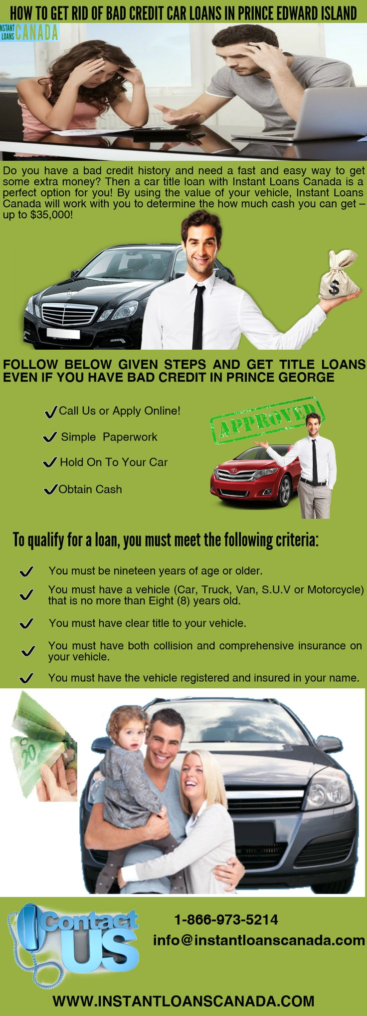 If you want to get rid of bad credit in Prince Edward island then just go with Instant loans Canada as we provide title loans with no pre payment penalties. For more details visit http://www.instantloanscanada.com/how-to-deal-with-a-bad-credit-score-with-the-help-of-a-car-title-loan-in-winnipeg