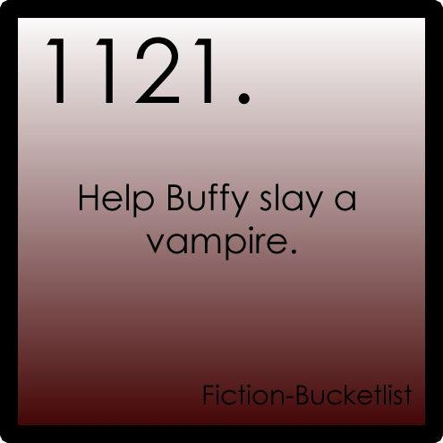 BuffytheVampireSlayer  Idea From: Anon