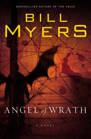 21 best mens interest images on pinterest book reviews books to angel of wrath from bill myers is the sequel to the voice of god it seems that a group of teens have called forth something from the pit of hell and the fandeluxe Choice Image
