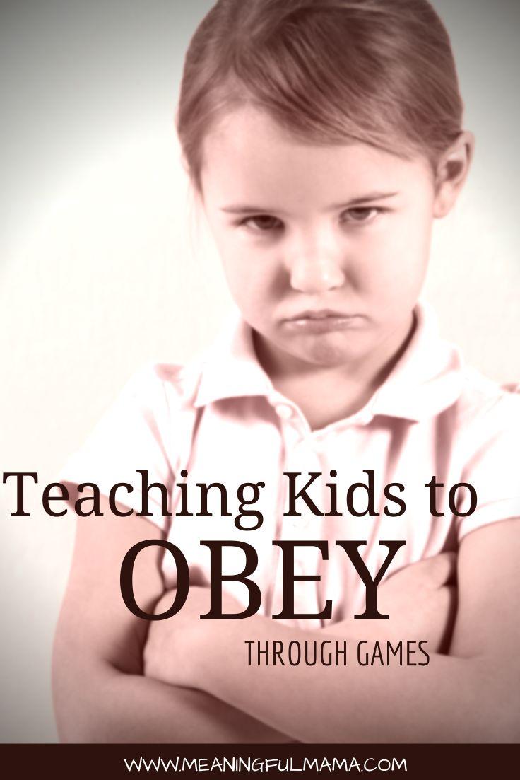Teaching kids to obey through Games