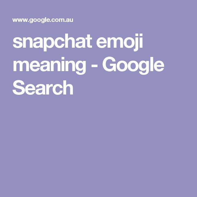snapchat emoji meaning - Google Search