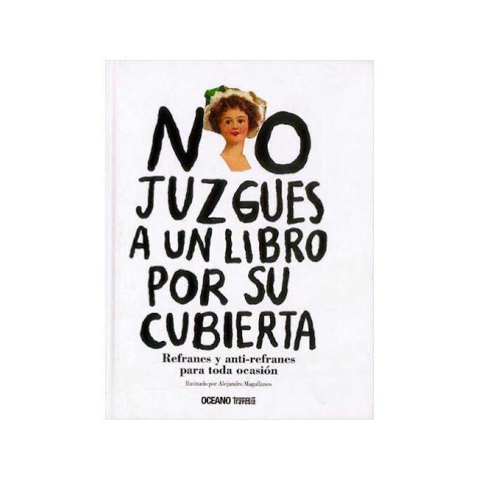 No juzgues a un libro por su cubierta. Alejandro Magallanes