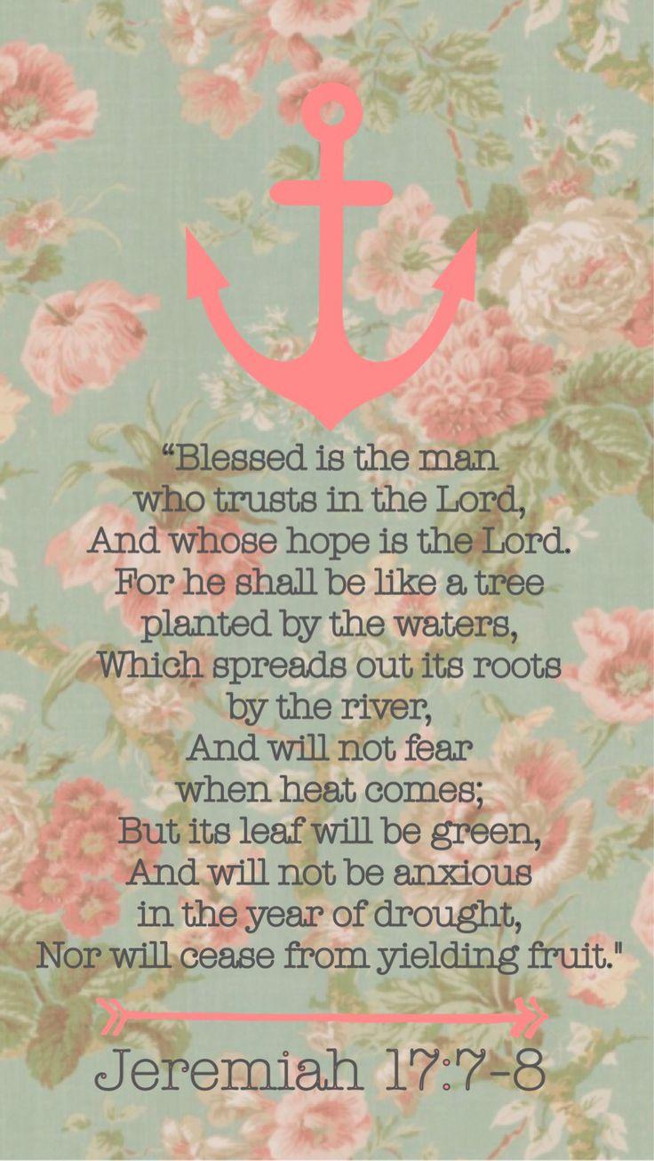 Jeremiah 17:7-8 NKJV