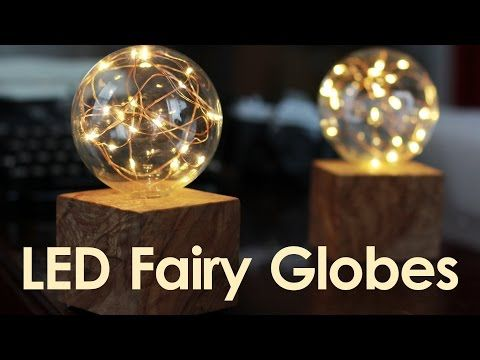 Easy and Enchanting LED Fairy Globes