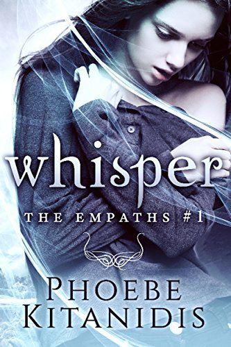 Whisper (The Empaths Book 1) by [Kitanidis, Phoebe]