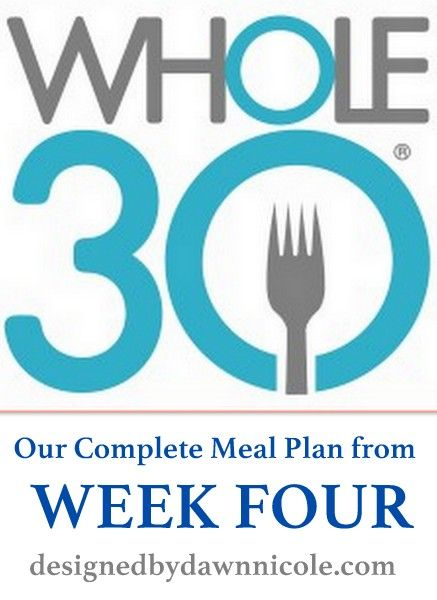 Whole 30: Four Full Week's of Meal Planning ideas. Breakfast, lunch, and dinner! #whole30