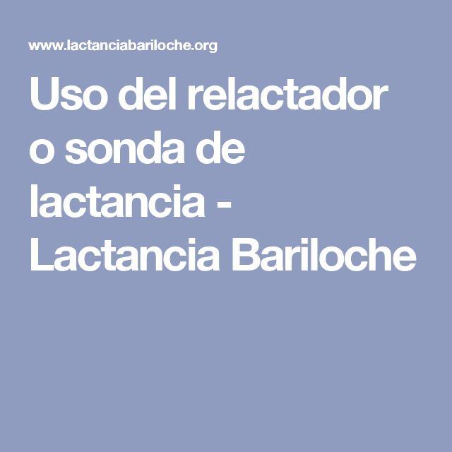 Uso del relactador o sonda de lactancia - Lactancia Bariloche