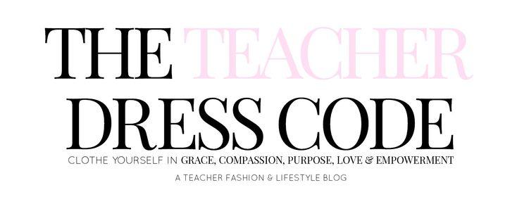 The Teacher Dress Code