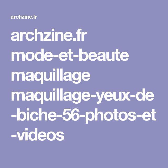 archzine.fr mode-et-beaute maquillage maquillage-yeux-de-biche-56-photos-et-videos