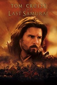 The Last Samurai from the year 2004 starring Tom Cruise and Billy Connolly at http://b.myplex.tv/theLastSamurai