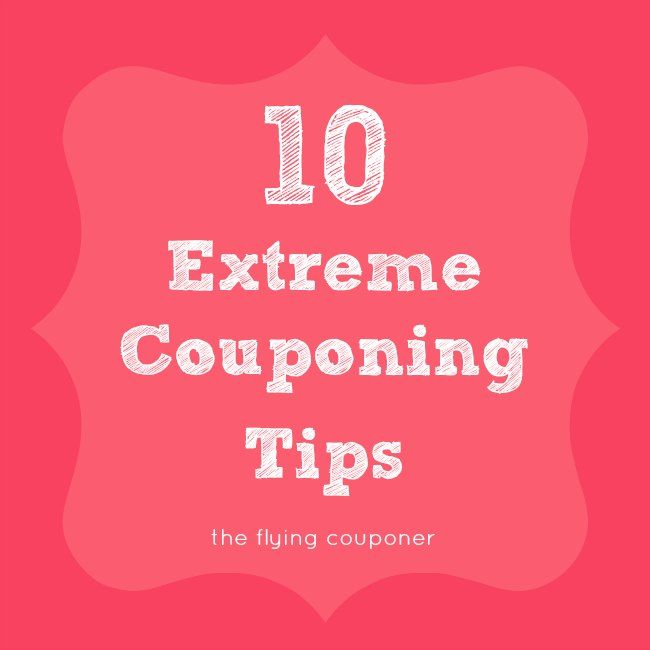 10 Extreme #Couponing Tips- The Flying Couponer #howto