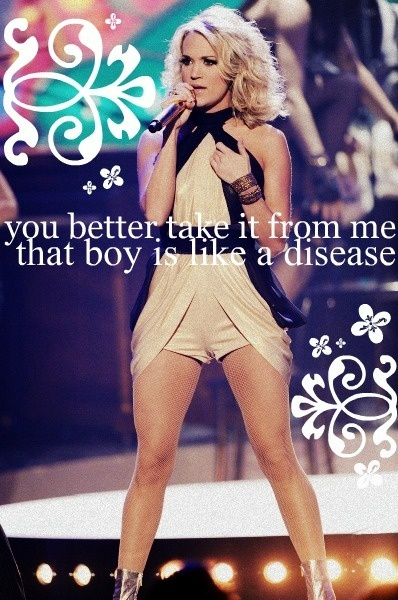 Pinning less for the lyrics and more for the legs! Hot damn I love me some Carrie. <3