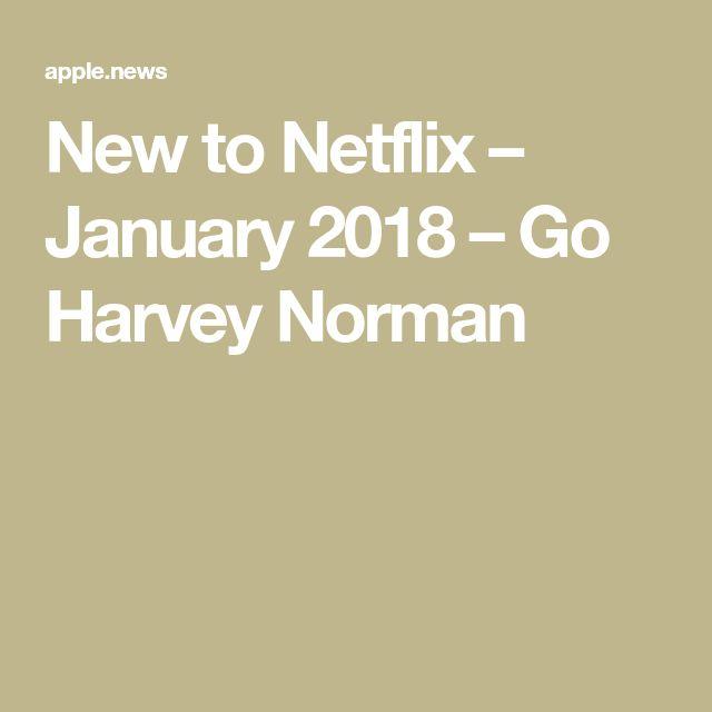 New to Netflix – January 2018 – Go Harvey Norman