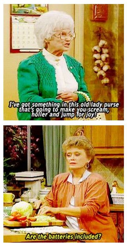 The Golden Girls ! I may be a 90s baby but I'm definitely old at heart ! My favorite show of all time ! Watched every episode made hahaha
