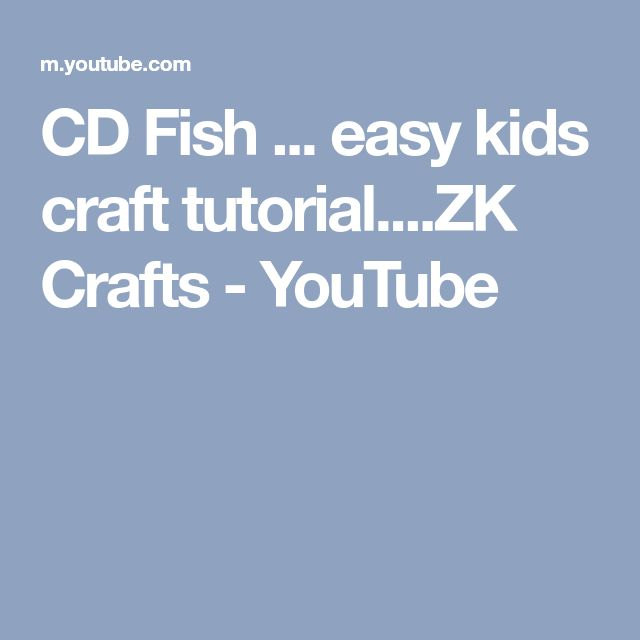 CD Fish ... easy kids craft tutorial....ZK Crafts - YouTube