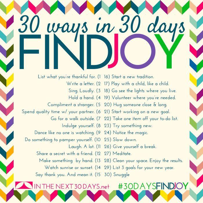 30 Days in 30 Days to Find Joy. | In The Next 30 Days