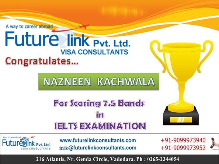 Future Link Consultants Wishes A Bright Future To Nazneen Kachwala !  One-Stop Training Center for IELTS, TOEFL, GRE, GMAT, SAT etc ....   Visit us at : http://www.futurelinkconsultants.com/   Call us now : 9099973940 / 9099973952
