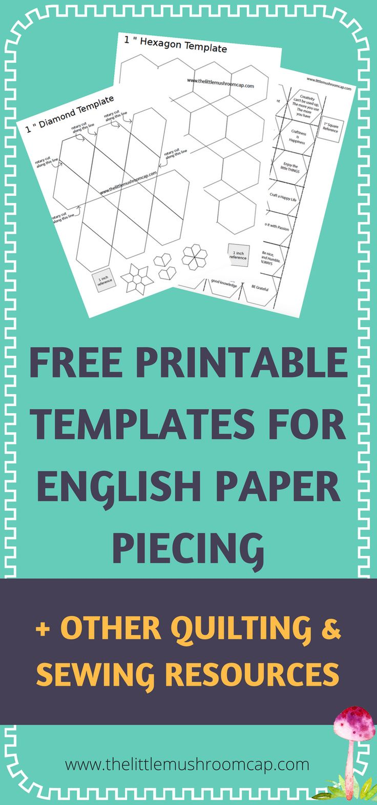 Easy to use and FREE!   English Paper Piecing Template, Free downloadable templates to print and use, plus more in the resource library.