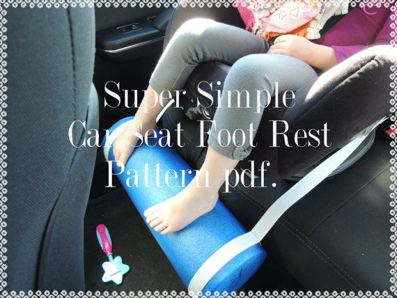 PATTERN, Kids, Car Seat Foot Rest, Protects little legs from dangling, Tutorial Pattern, pdf file w photos
