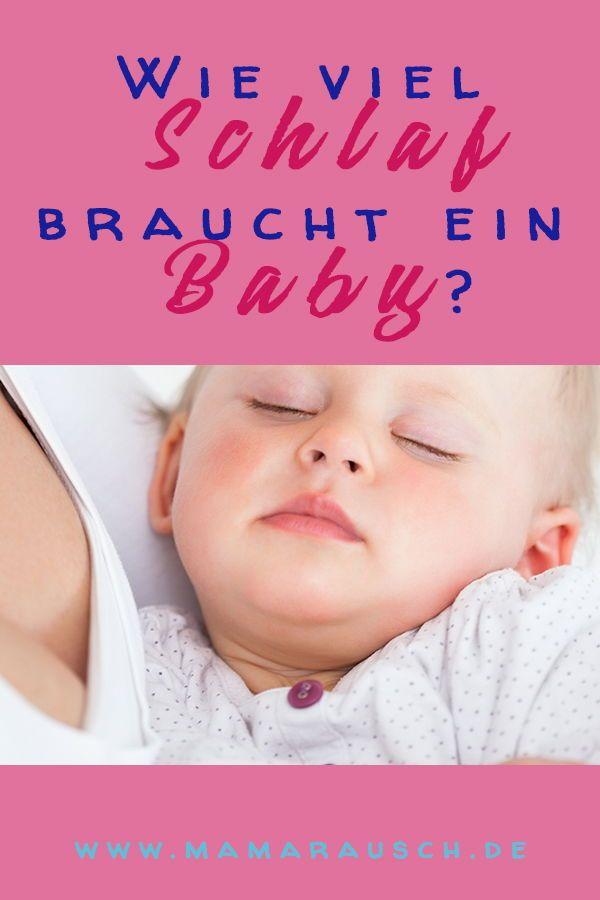 Wie Viel Schlaf Braucht Ein Baby Oder Ein Kleinkinder Mama Rausch Kinder Kleinkind Kindererziehung