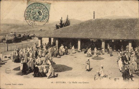 Postcard Guelma Algerien, La Halle aux Grains, Getreidemarkt